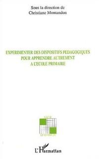 Cover Experimenter des dispositifs pedagogiques pour apprendre aut