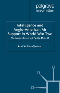 Cover Intelligence and Anglo-American Air Support in World War Two