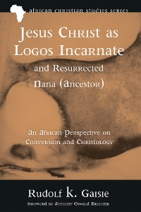 Cover Jesus Christ as Logos Incarnate and Resurrected Nana (Ancestor)
