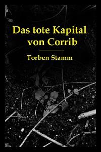 Cover Das tote Kapital von Corrib