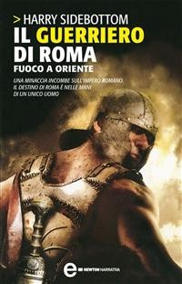 Cover Il guerriero di Roma. Fuoco a Oriente
