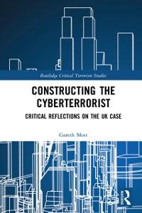 Cover Constructing the Cyberterrorist