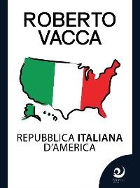 Cover Repubblica Italiana d'America