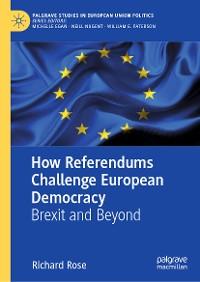 Cover How Referendums Challenge European Democracy