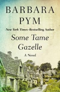 Cover Some Tame Gazelle