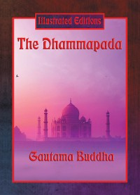 Cover The Dhammapada (Illustrated Edition)