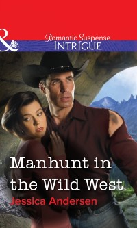 Cover Manhunt in the Wild West (Mills & Boon Intrigue)