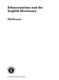 Cover Ethnocentrism and the English Dictionary