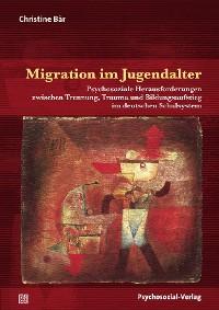 Cover Migration im Jugendalter