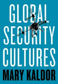 Cover Global Security Cultures