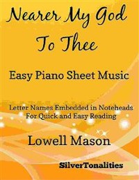 Cover Nearer My God to Thee Easy Piano Sheet Music