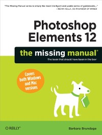 Cover Photoshop Elements 12: The Missing Manual