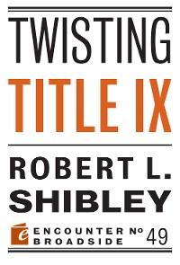 Cover Twisting Title IX