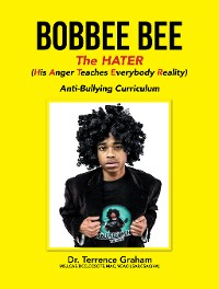 Cover Bobbee Bee   the Hater (His Anger Teaches Everybody Reality)
