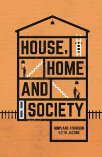 Cover House, Home and Society