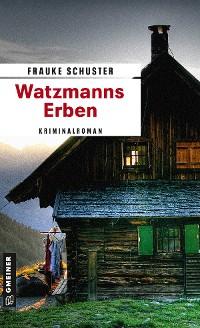 Cover Watzmanns Erben