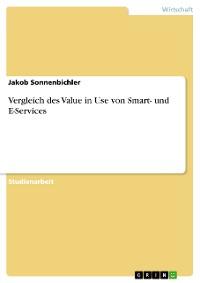 Cover Vergleich des Value in Use von Smart- und E-Services