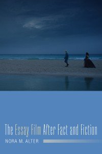 Cover The Essay Film After Fact and Fiction