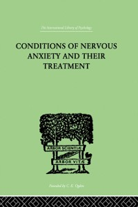 Cover Conditions Of Nervous Anxiety And Their Treatment