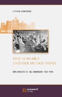 Cover Deutschland und der Heilige Stuhl