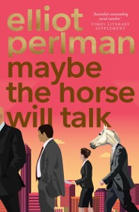 Cover Maybe the Horse Will Talk
