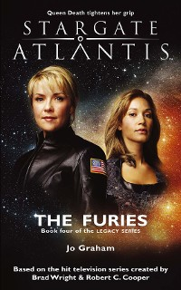Cover STARGATE ATLANTIS The Furies (Legacy book 4)