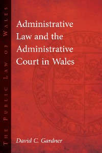 Cover Administrative Law and The Administrative Court in Wales