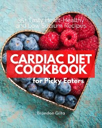 Cover Cardiac Diet for Picky Eaters
