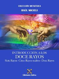 Cover Introducción a los Doce Rayos