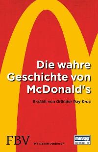 Cover Die wahre Geschichte von McDonald's