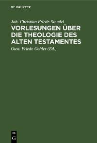 Cover Vorlesungen über die Theologie des Alten Testamentes