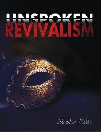 Cover Unspoken Revivalism