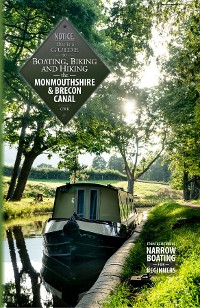 Cover Boating, Biking and Hiking the Monmouthshire & Brecon Canal