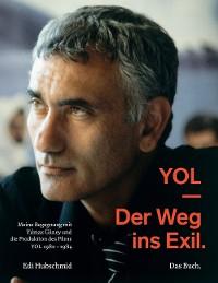 Cover YOL - Der Weg ins Exil. Das Buch