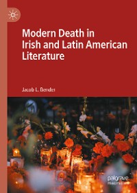 Cover Modern Death in Irish and Latin American Literature