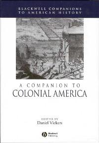Cover A Companion to Colonial America
