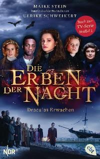 Cover Die Erben der Nacht - Draculas Erwachen