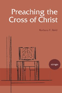Cover Preaching the Cross of Christ