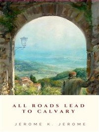 Cover All Roads Lead to Calvary