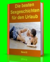 Cover Die besten Sexgeschichten für den Urlaub - Band 8