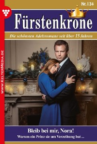 Cover Fürstenkrone 134 – Adelsroman