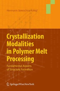 Cover Crystallization Modalities in Polymer Melt Processing