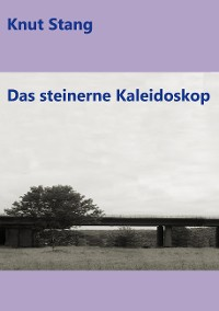 Cover Das steinerne Kaleidoskop