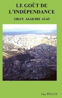 Cover Le GOUT de l'INDÉPENDANCE