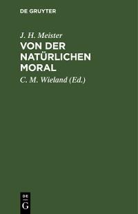 Cover Von der natürlichen Moral