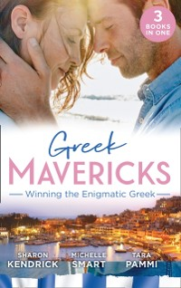 Cover Greek Mavericks: Winning The Enigmatic Greek: The Pregnant Kavakos Bride / The Greek's Pregnant Bride / Bought for Her Innocence