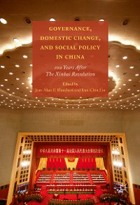 Cover Governance, Domestic Change, and Social Policy in China