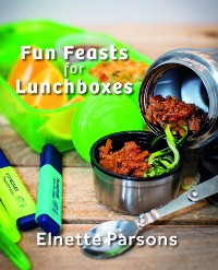 Cover Fun Feasts for Lunchboxes