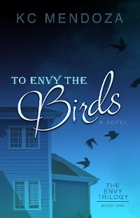 Cover To Envy the Birds
