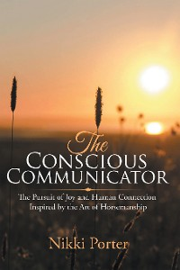 Cover The Conscious Communicator